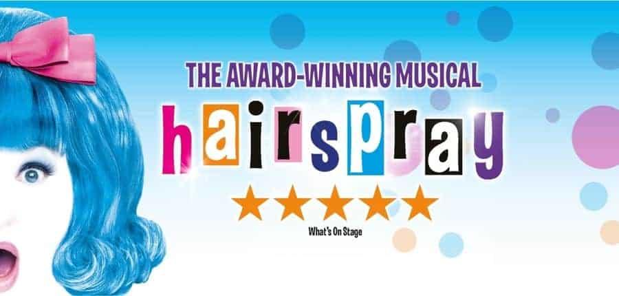 Hairspray Buxton Opera House
